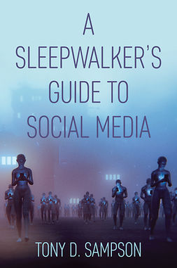 Sampson, Tony D. - A Sleepwalker's Guide to Social Media, ebook