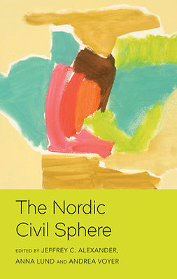 Alexander, Jeffrey C. - The Nordic Civil Sphere, ebook