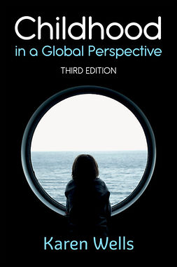 Wells, Karen - Childhood in a Global Perspective, ebook
