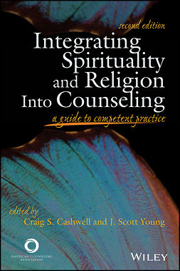 Young, Craig S. - Integrating Spirituality and Religion Into Counseling: A Guide to Competent Practice, ebook
