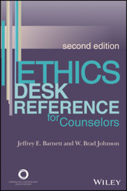 Barnett, Jeffrey E. - Ethics Desk Reference for Counselors, ebook