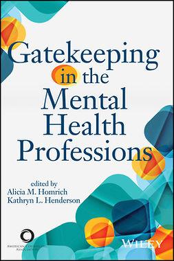 Henderson, Kathryn L. - Gatekeeping in the Mental Health Professions, ebook
