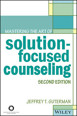 Guterman, Jeffrey T. - Mastering the Art of Solution-Focused Counseling, ebook