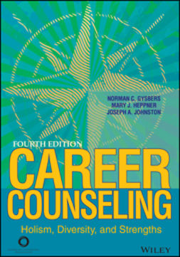 Gysbers, Norman C. - Career Counseling: Holism, Diversity, and Strengths, ebook