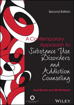 Brooks, Ford - Contemporary Approach to Substance Abuse and Addiction Counseling: A Counselor's Guide to Application and Understanding, ebook