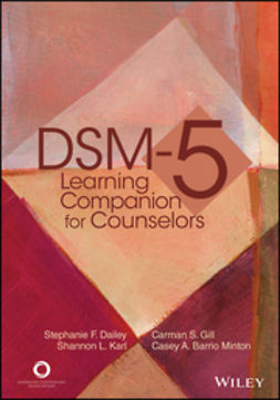 Dailey, Stephanie F. - DSM-5 Learning Companion for Counselors, e-kirja
