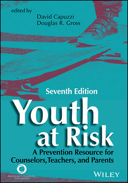 Capuzzi, David - Youth at Risk: A Prevention Resource for Counselors, Teachers, and Parents, e-bok