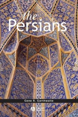 Garthwaite, Gene R. - The Persians, ebook