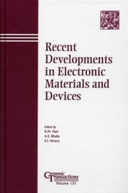 Bhalla, Amar S. - Recent Developments in Electronic Materials and Devices: Proceedings of the symposium held at the 103rd Annual Meeting of The American Ceramic Society, April 22-25, 2001, in Indiana, Ceramic Transactions, ebook