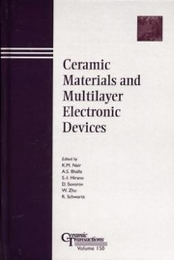 Nair, K. M. - Ceramic Materials and Multilayer Electronic Devices: Proceedings of the symposium held at the 105th Annual Meeting of The American Ceramic Society, April 27-30, 2003, in Nashville, Tennessee, Ceramic Transactions, ebook