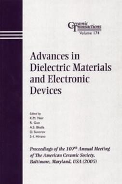 Nair, K. M. - Advances in Dielectric Materials and Electronic Devices: Proceedings of the 107th Annual Meeting of The American Ceramic Society, Baltimore, Maryland, USA 2005, Ceramic Transactions, ebook
