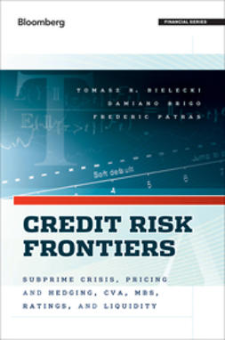 Bielecki, Tomasz - Credit Risk Frontiers: Subprime Crisis, Pricing and Hedging, CVA, MBS, Ratings, and Liquidity, ebook