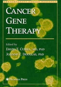 Curiel, David T. - Cancer Gene Therapy, e-bok