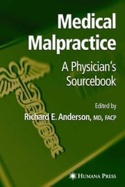 Anderson, Richard E. - Medical Malpractice, ebook