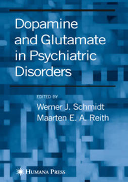 Schmidt, Werner J. - Dopamine and Glutamate in Psychiatric Disorders, ebook