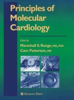 Runge, Marschall S. - Principles of Molecular Cardiology, ebook