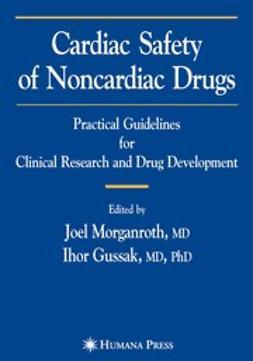 Gussak, Ihor - Cardiac Safety of Noncardiac Drugs, ebook