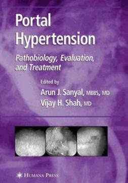 Sanyal, Arun J. - Portal Hypertension, ebook