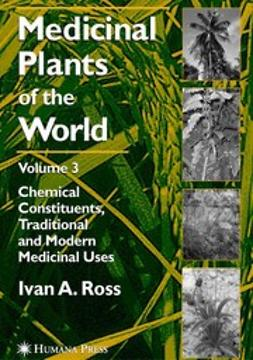 Ross, Ivan A. - Medicinal Plants of the World, Volume 3, ebook