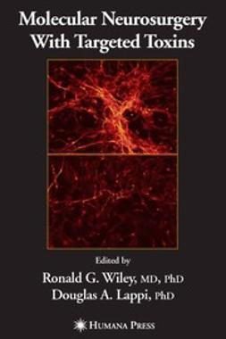 Lappi, Douglas A. - Molecular Neurosurgery With Targeted Toxins, ebook