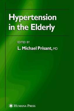 Prisant, L. Michael - Hypertension in the Elderly, ebook