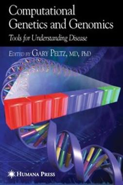 Peltz, Gary - Computational Genetics and Genomics, ebook