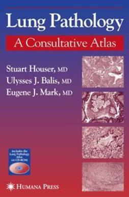 Balis, Ulysses J. - Lung Pathology, e-bok
