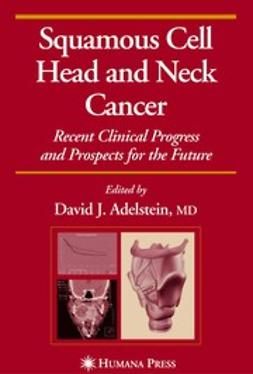 Adelstein, David J. - Squamous Cell Head and Neck Cancer, ebook