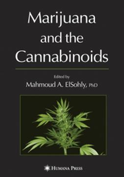 ElSohly, Mahmoud A. - Marijuana and the Cannabinoids, ebook
