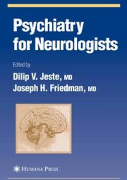 Friedman, Joseph H. - Psychiatry for Neurologists, ebook