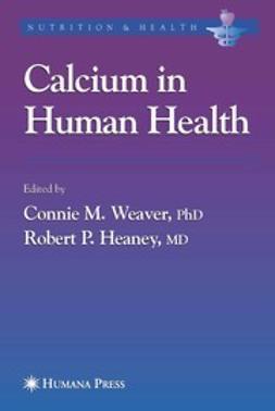 Heaney, Robert P. - Calcium in Human Health, e-kirja