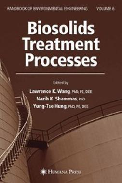 Hung, Yung-Tse - Biosolids Treatment Processes, ebook