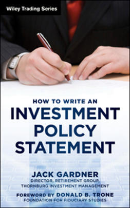 Gardner, Jack - How to Write an Investment Policy Statement, e-kirja