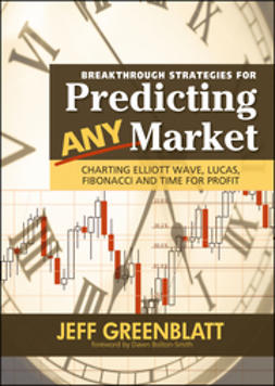Bolton-Smith, Dawn - Breakthrough Strategies for Predicting Any Market: Charting Elliott Wave, Lucas, Fibonacci and Time for Profit, ebook