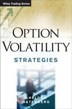 Natenberg, Sheldon - Option Volatility Trading Strategies, e-kirja