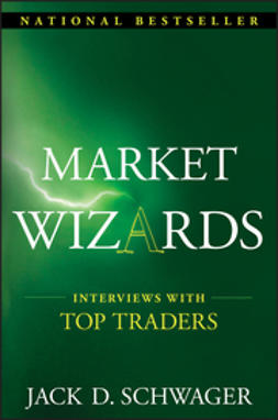 Schwager, Jack D. - Market Wizards: Interviews with Top Traders, e-bok
