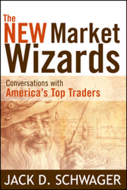 Schwager, Jack D. - The New Market Wizards: Conversations with America's Top Traders, e-kirja