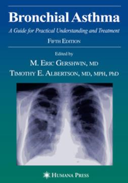 Albertson, Timothy E. - Bronchial Asthma, ebook