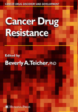 Teicher, Beverly A. - Cancer Drug Resistance, ebook