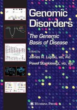 Lupski, James R. - Genomic Disorders, ebook