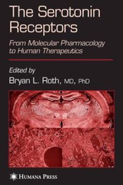 Roth, Bryan L. - The Serotonin Receptors, ebook