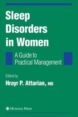Attarian, Hrayr P. - Sleep Disorders in Women, ebook