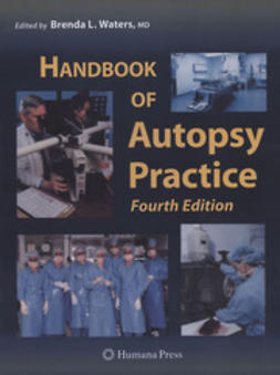 Waters, Brenda L. - Handbook of Autopsy Practice, ebook