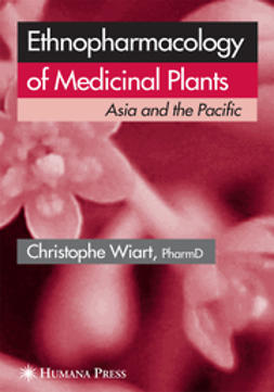 Wiart, Christophe - Ethnopharmacology of Medicinal Plants, ebook