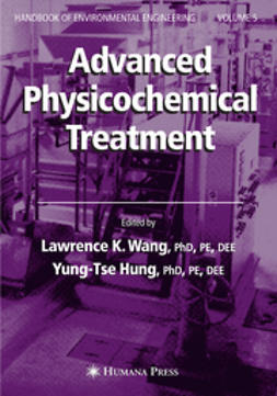 Hung, Yung-Tse - Advanced Physicochemical Treatment Technologies, ebook