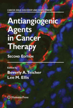Teicher, Beverly A. - Antiangiogenic Agents in Cancer Therapy, ebook