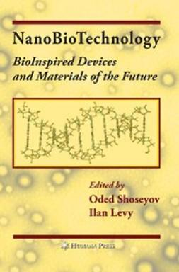 Levy, Ilan - NanoBioTechnology, e-bok