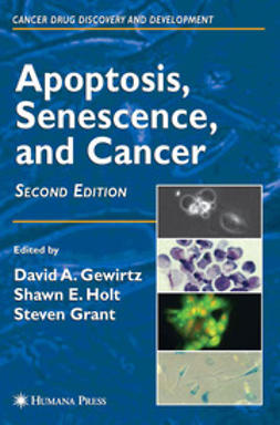 Gewirtz, David A. - Apoptosis, Senescence, and Cancer, ebook