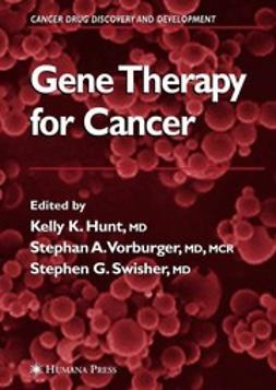 Hunt, Kelly K. - Gene Therapy for Cancer, ebook