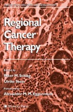 Eggermont, Alexander M. M. - Regional Cancer Therapy, e-bok